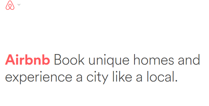 Screenshot of a headline from Airbnb: Book unique homes and experience a city like a local.