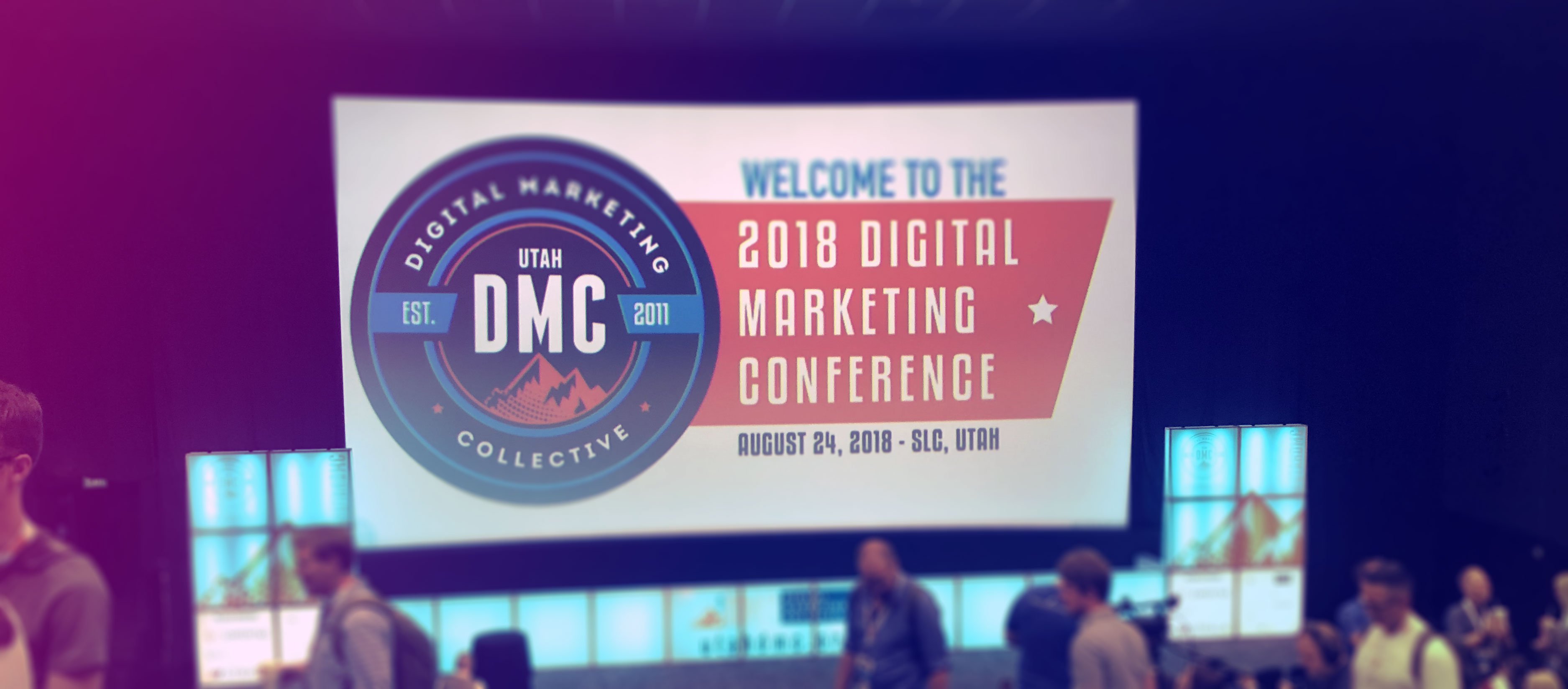 Sign welcoming attendees to the 2018 Digital Marketing Conference hosted by the Utah Digital Marketing Collective.